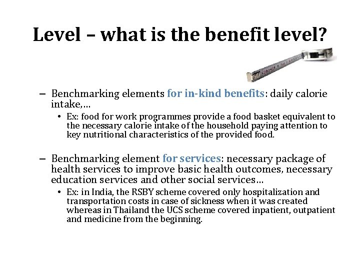 Level – what is the benefit level? – Benchmarking elements for in-kind benefits: daily