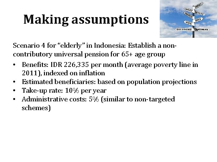 """Making assumptions Scenario 4 for """"elderly"""" in Indonesia: Establish a noncontributory universal pension for"""