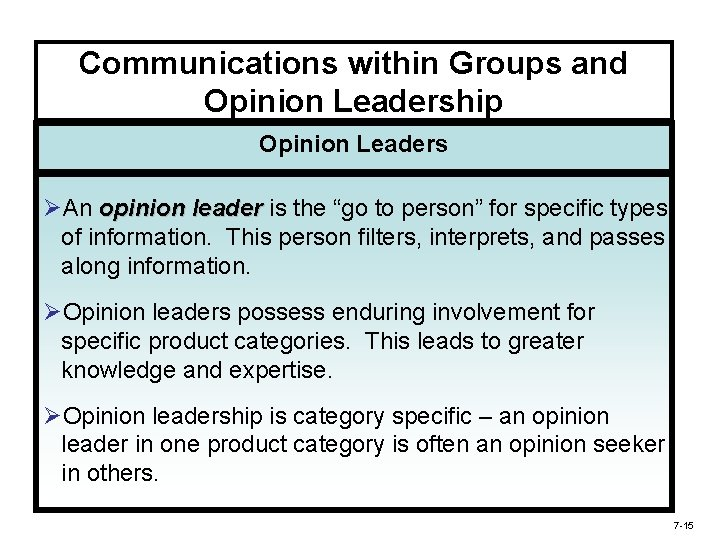 """Communications within Groups and Opinion Leadership Opinion Leaders ØAn opinion leader is the """"go"""