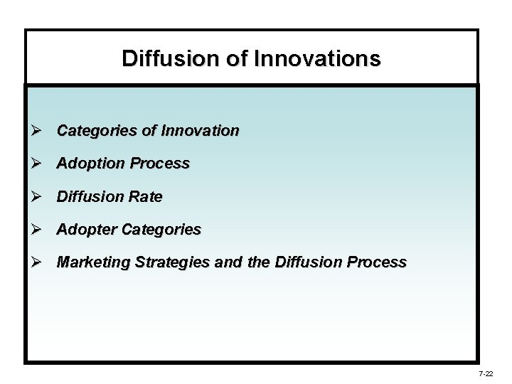 Diffusion of Innovations Ø Categories of Innovation Ø Adoption Process Ø Diffusion Rate Ø