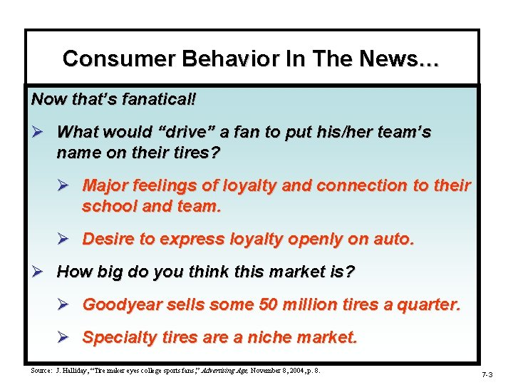 """Consumer Behavior In The News… Now that's fanatical! Ø What would """"drive"""" a fan"""