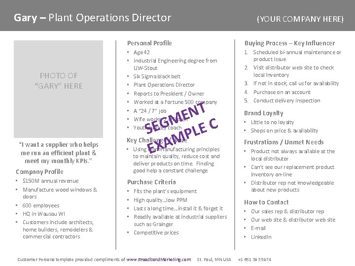 """Gary – Plant Operations Director PHOTO OF """"GARY"""" HERE """"I want a supplier who"""