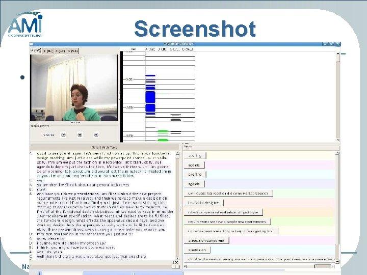 Screenshot • Great progress • More progress 6 Name/Last Name 6 www. amiproject. org