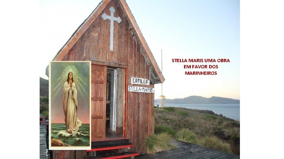 STELLA MARIS UMA OBRA EM FAVOR DOS MARINHEIROS