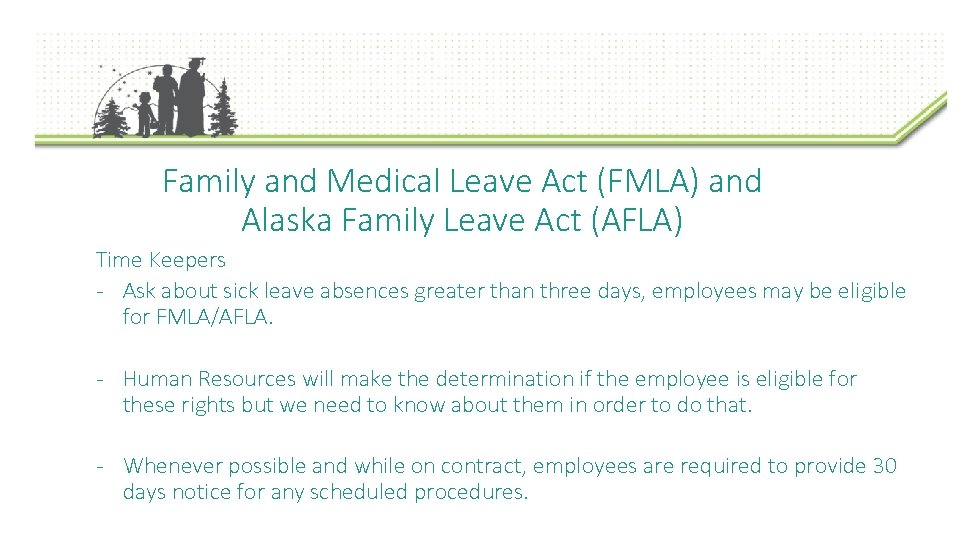 Family and Medical Leave Act (FMLA) and Alaska Family Leave Act (AFLA) Time Keepers