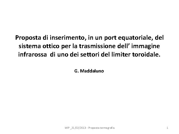 Proposta di inserimento, in un port equatoriale, del sistema ottico per la trasmissione dell'
