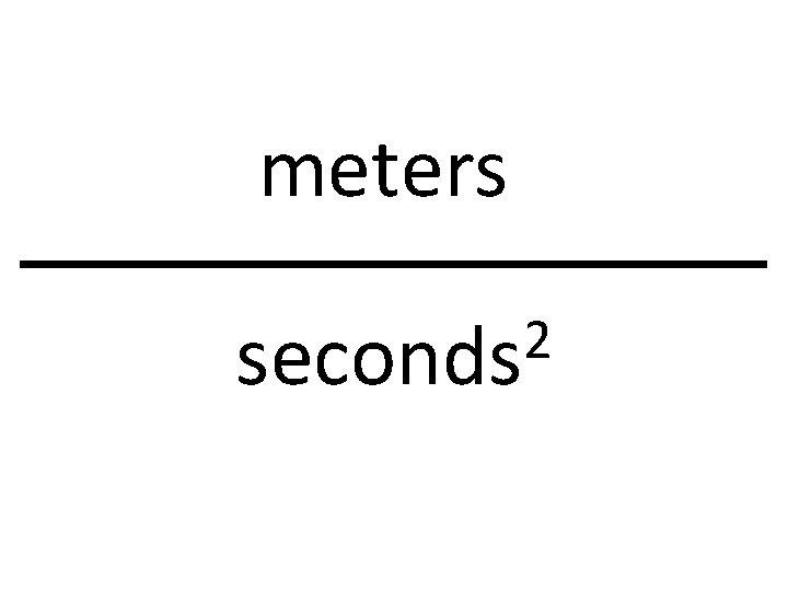 meters 2 seconds