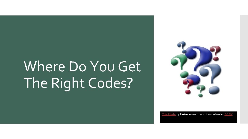 Where Do You Get The Right Codes? This Photo by Unknown Author is licensed