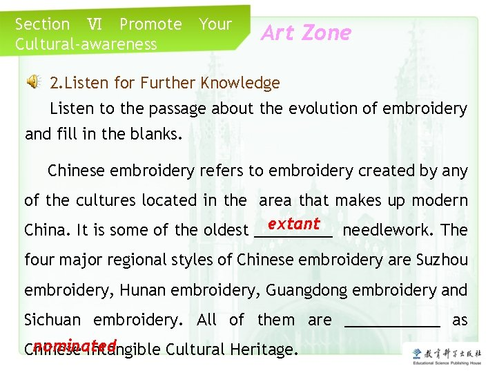 Section Ⅵ Promote Cultural-awareness Your Art Zone 2. Listen for Further Knowledge Listen to