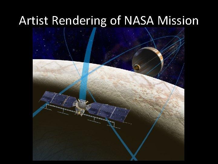 Artist Rendering of NASA Mission