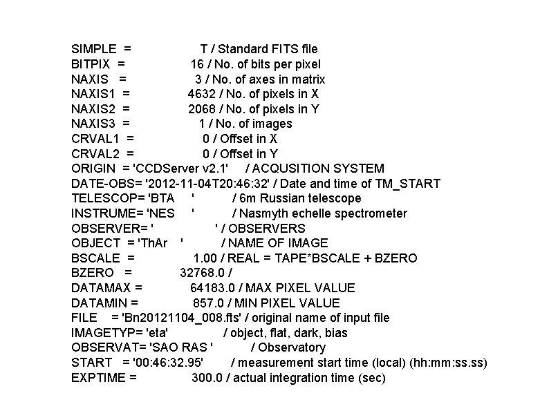 SIMPLE = T / Standard FITS file BITPIX = 16 / No. of bits