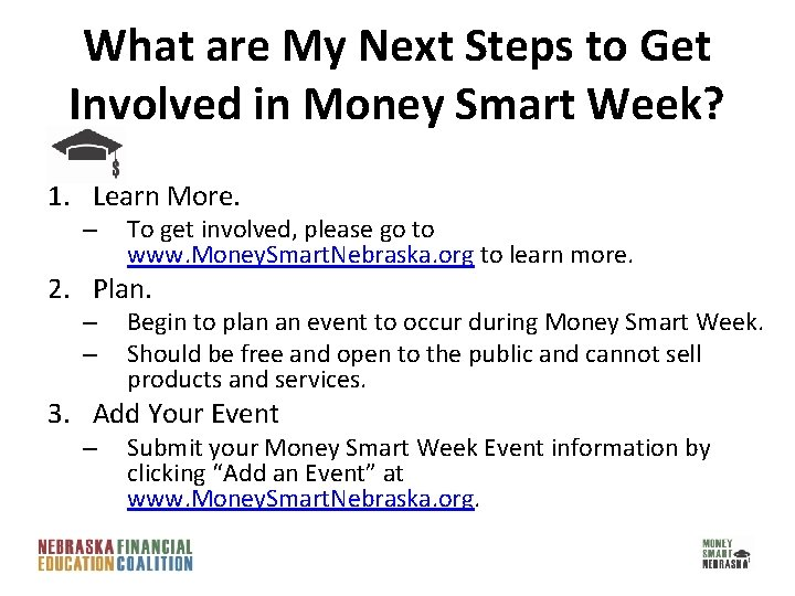 What are My Next Steps to Get Involved in Money Smart Week? 1. Learn