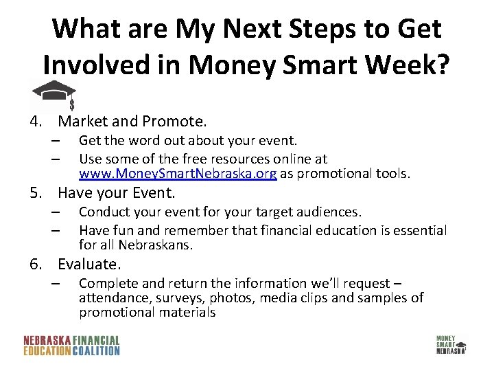 What are My Next Steps to Get Involved in Money Smart Week? 4. Market