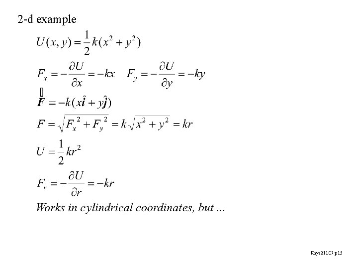 2 -d example Phys 211 C 7 p 15