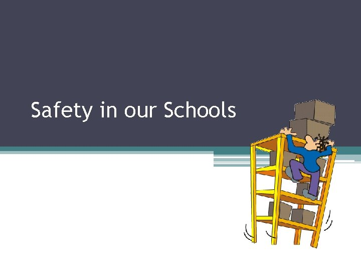 Safety in our Schools