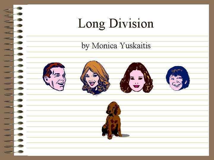 Long Division by Monica Yuskaitis
