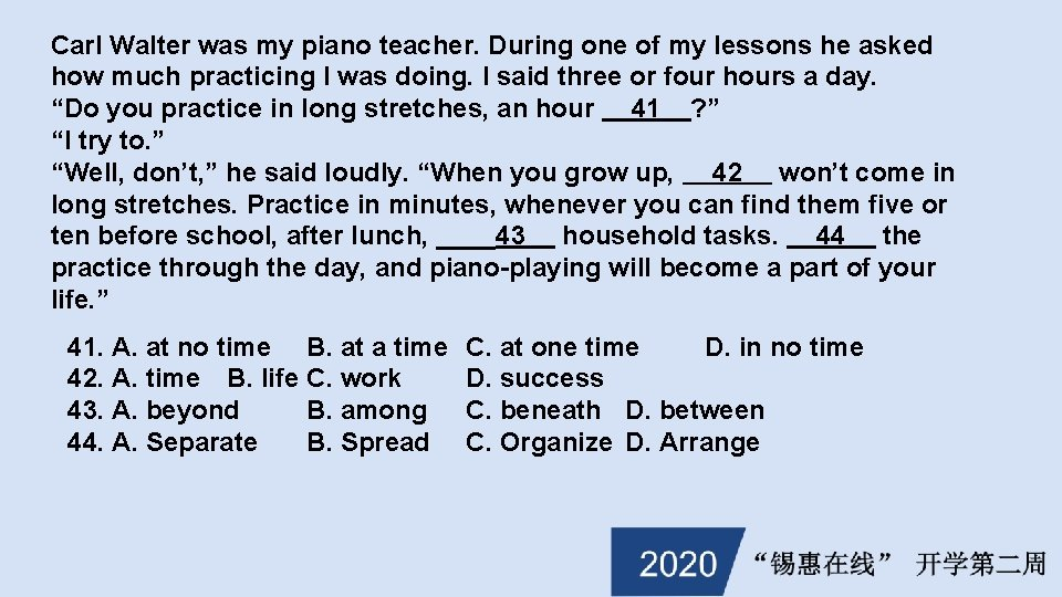 Carl Walter was my piano teacher. During one of my lessons he asked how