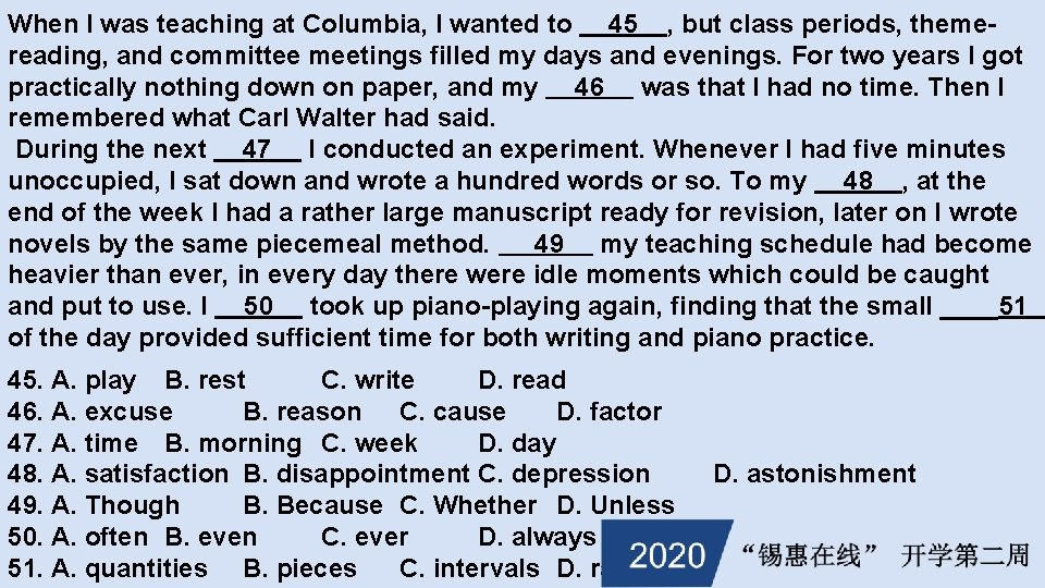 When I was teaching at Columbia, I wanted to 45 , but class periods,