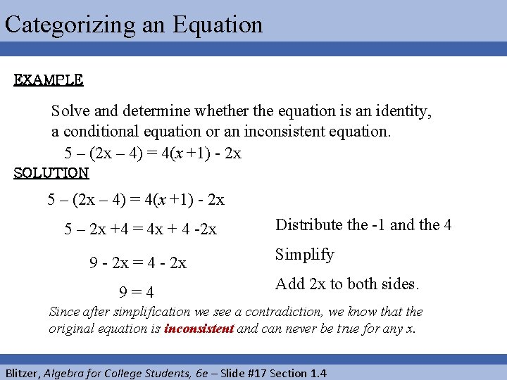 Categorizing an Equation EXAMPLE Solve and determine whether the equation is an identity, a