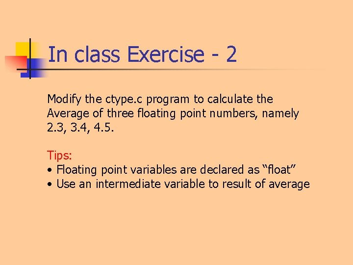 In class Exercise - 2 Modify the ctype. c program to calculate the Average