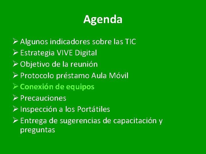 Agenda Ø Algunos indicadores sobre las TIC Ø Estrategia VIVE Digital Ø Objetivo de