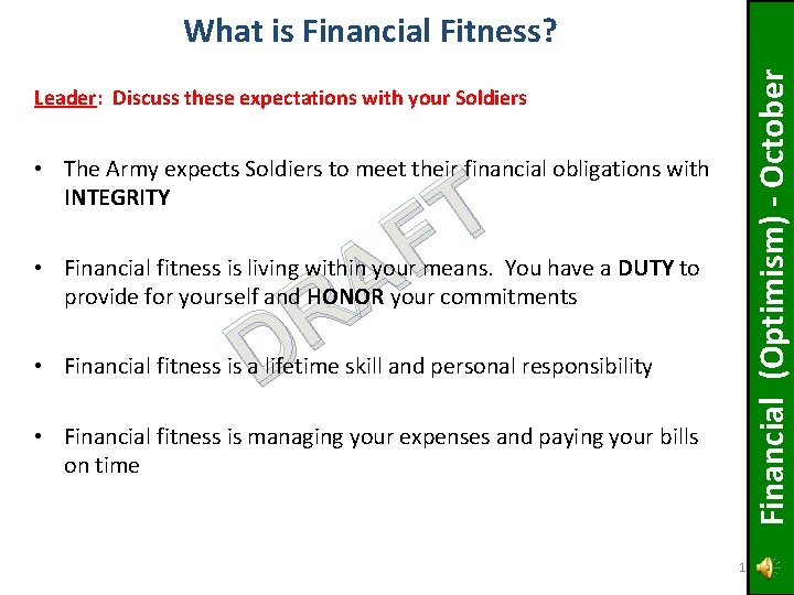 Financial (Optimism) - October What is Financial Fitness? Leader: Discuss these expectations with your