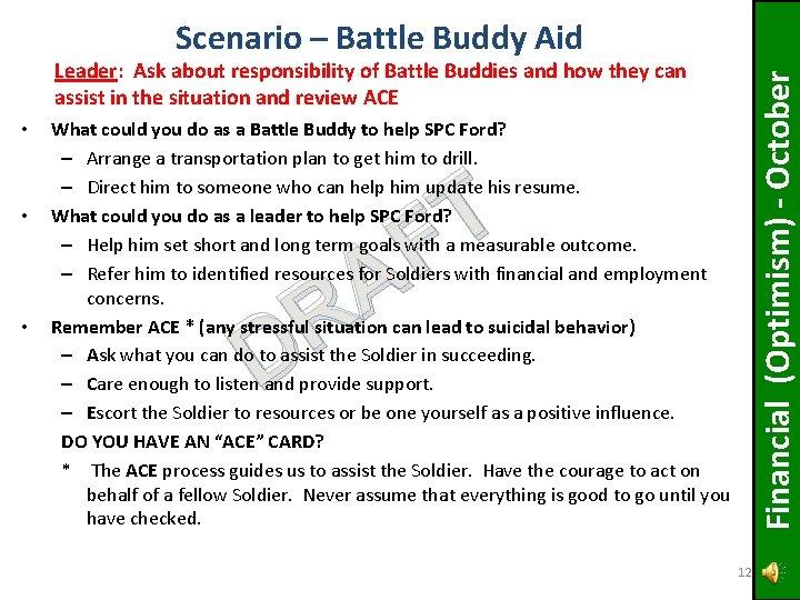 Scenario – Battle Buddy Aid • • • Financial (Optimism) - October Leader: Ask