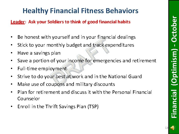Financial (Optimism) - October Healthy Financial Fitness Behaviors Leader: Ask your Soldiers to think