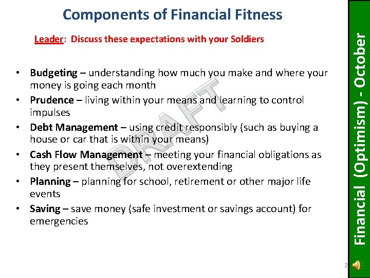 Financial (Optimism) - October Components of Financial Fitness Leader: Discuss these expectations with your