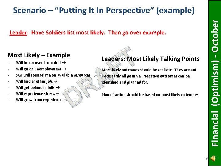 "Financial (Optimism) - October Scenario – ""Putting It In Perspective"" (example) Leader: Have Soldiers"