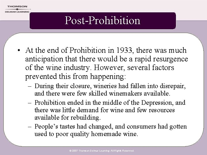 Post-Prohibition • At the end of Prohibition in 1933, there was much anticipation that