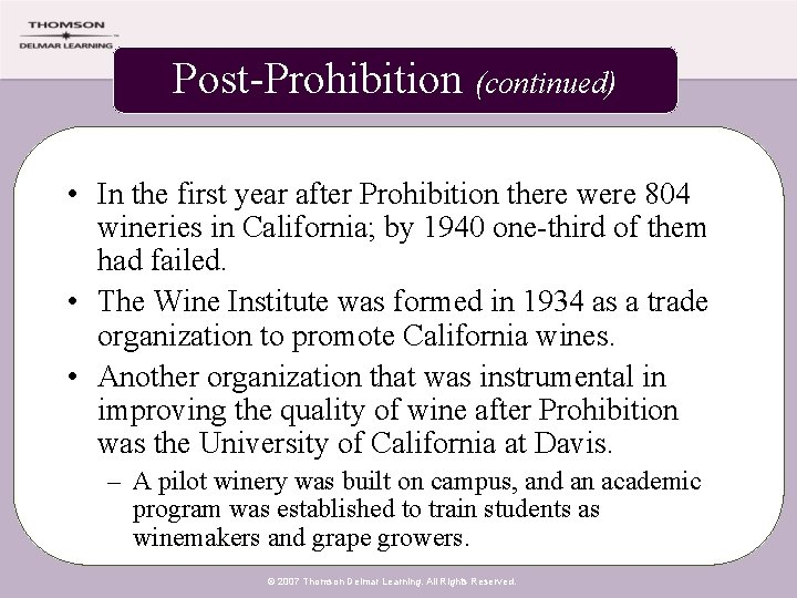 Post-Prohibition (continued) • In the first year after Prohibition there were 804 wineries in