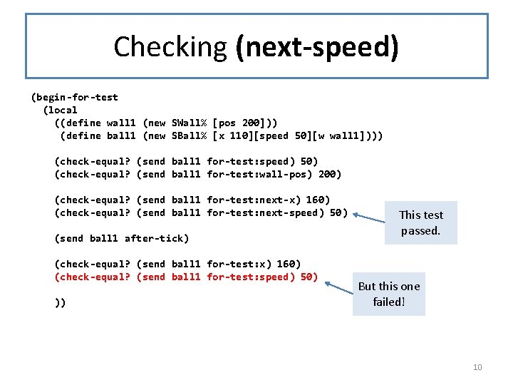 Checking (next-speed) (begin-for-test (local ((define wall 1 (new SWall% [pos 200])) (define ball 1