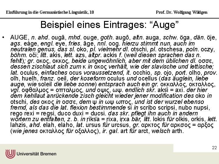 """Einführung in die Germanistische Linguistik, 10 Prof. Dr. Wolfgang Wildgen Beispiel eines Eintrages: """"Auge"""""""