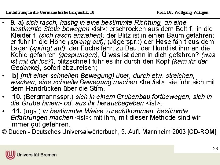 Einführung in die Germanistische Linguistik, 10 Prof. Dr. Wolfgang Wildgen • 9. a) sich