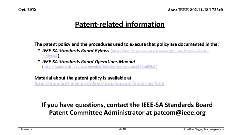 Oct. 2018 doc. : IEEE 802. 11 -18/1732 r 0 Patent-related information The patent