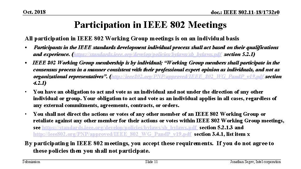 Oct. 2018 doc. : IEEE 802. 11 -18/1732 r 0 Participation in IEEE 802