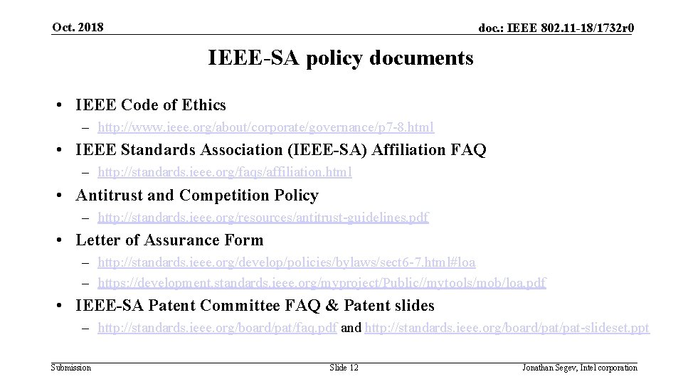 Oct. 2018 doc. : IEEE 802. 11 -18/1732 r 0 IEEE-SA policy documents •