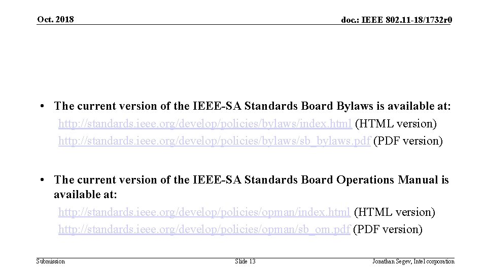 Oct. 2018 doc. : IEEE 802. 11 -18/1732 r 0 • The current version
