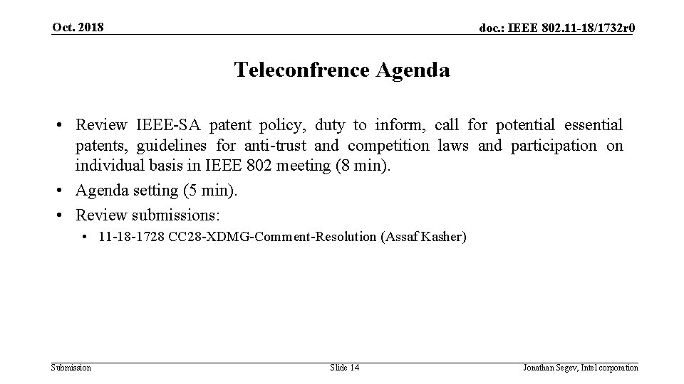 Oct. 2018 doc. : IEEE 802. 11 -18/1732 r 0 Teleconfrence Agenda • Review