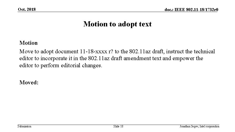 Oct. 2018 doc. : IEEE 802. 11 -18/1732 r 0 Motion to adopt text