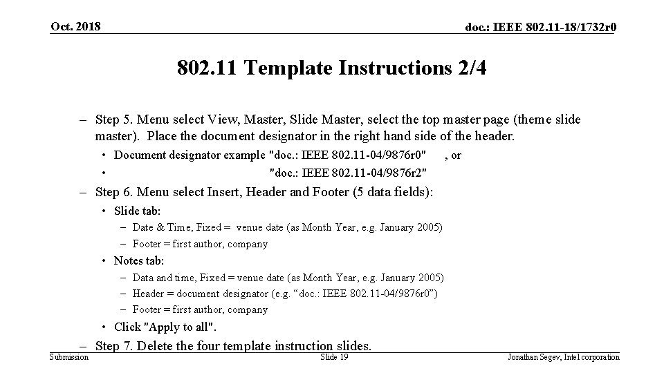 Oct. 2018 doc. : IEEE 802. 11 -18/1732 r 0 802. 11 Template Instructions