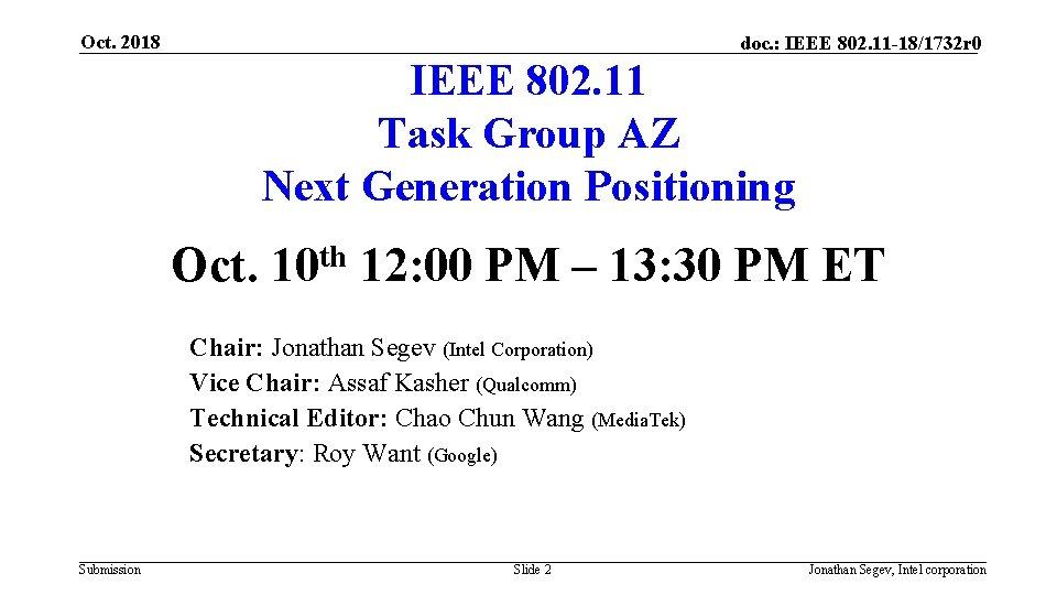 Oct. 2018 doc. : IEEE 802. 11 -18/1732 r 0 IEEE 802. 11 Task