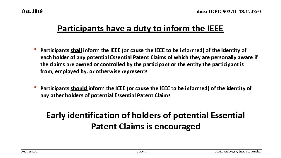 Oct. 2018 doc. : IEEE 802. 11 -18/1732 r 0 Participants have a duty