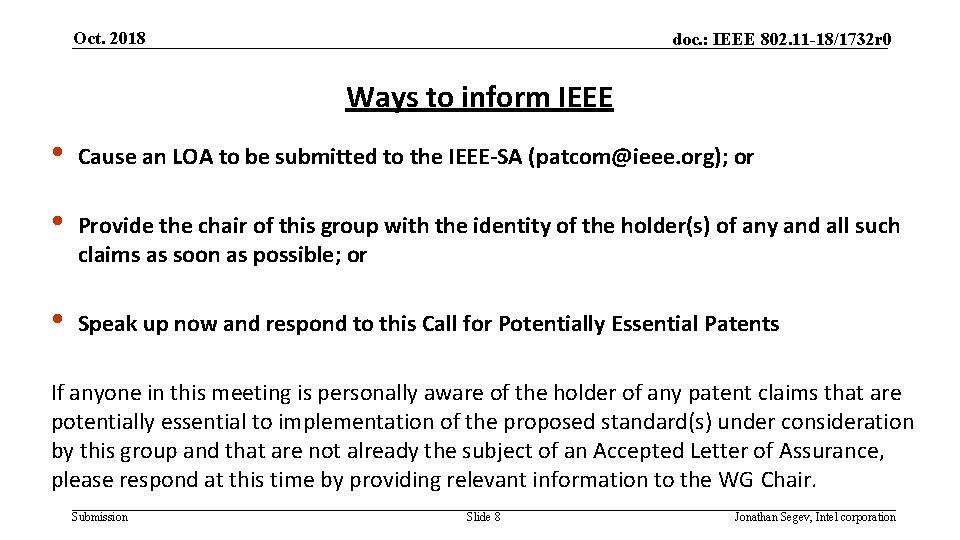 Oct. 2018 doc. : IEEE 802. 11 -18/1732 r 0 Ways to inform IEEE