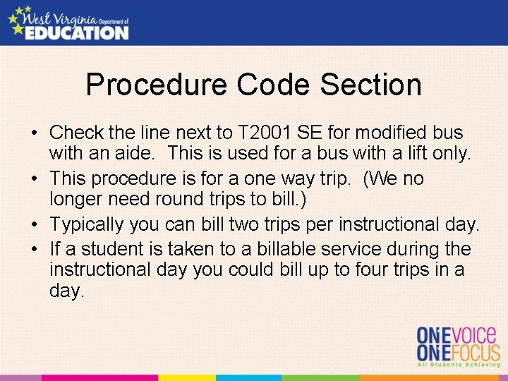 Procedure Code Section • Check the line next to T 2001 SE for modified