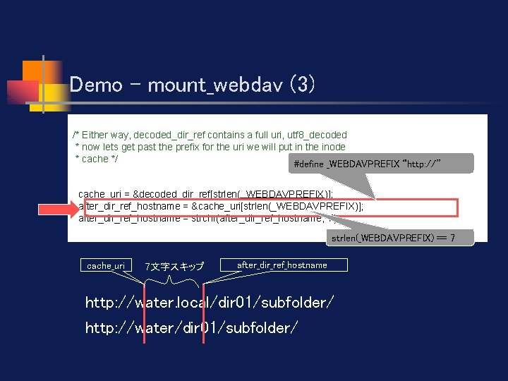 Demo - mount_webdav (3) /* Either way, decoded_dir_ref contains a full uri, utf 8_decoded