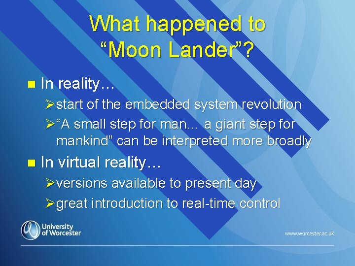 """What happened to """"Moon Lander""""? n In reality… Østart of the embedded system revolution"""