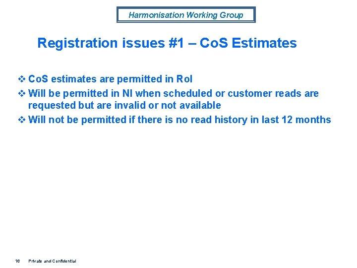 Harmonisation Working Group Registration issues #1 – Co. S Estimates v Co. S estimates