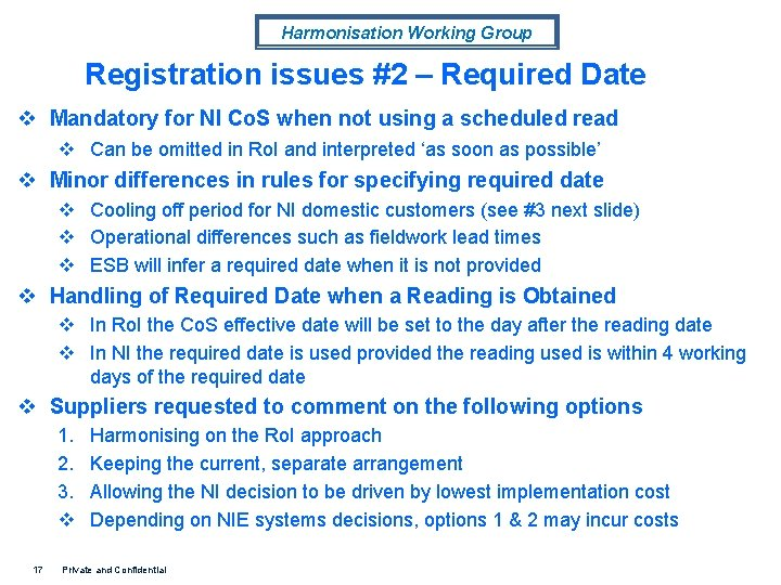 Harmonisation Working Group Registration issues #2 – Required Date v Mandatory for NI Co.